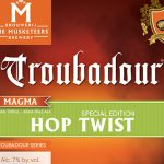 Troubadour Magma Special Edition 2017: Hop Twist